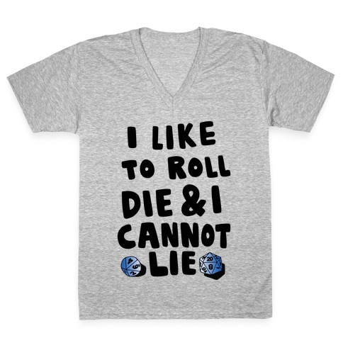 Roll the Die V-Neck Tee Shirt
