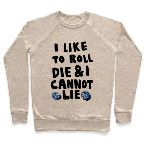 Roll the Die Pullover