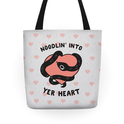 Noodlin' Into Yer Heart Tote