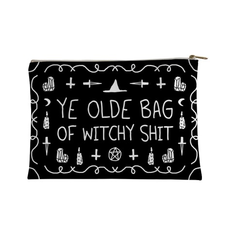 Ye Olde Bag Of Witchy Shit Accessory Bag