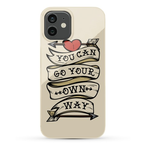 You Can Go Your Own Way Wanderlust Phone Case