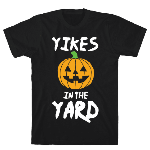 Yikes in the Yard Mens T-Shirt