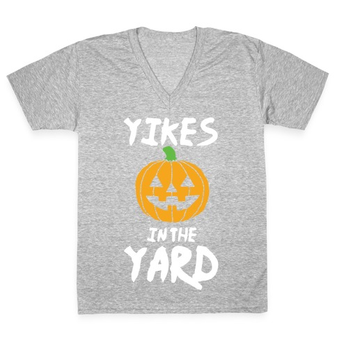Yikes in the Yard V-Neck Tee Shirt