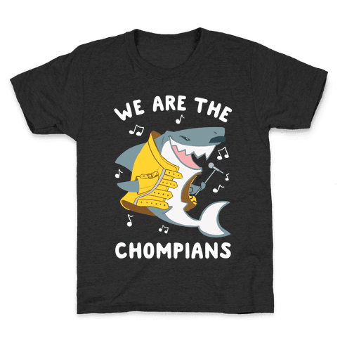 We Are The Chompians Kids T-Shirt