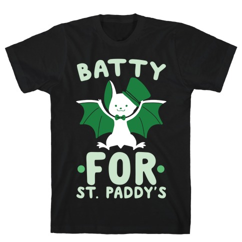 Batty for St. Paddy's T-Shirt