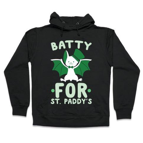 Batty for St. Paddy's Hooded Sweatshirt
