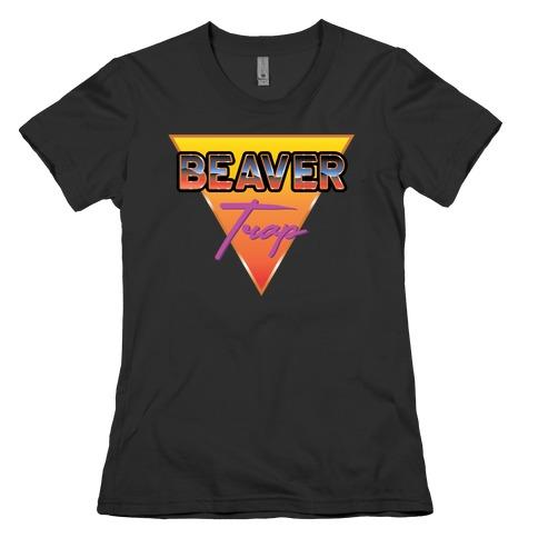 Beaver Trap 99 Parody Womens T-Shirt