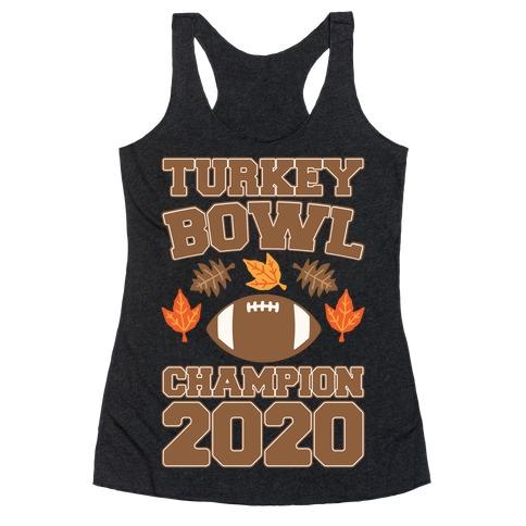 Turkey Bowl Champion 2020 White Print Racerback Tank Top