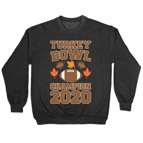 Turkey Bowl Champion 2020 White Print Pullover