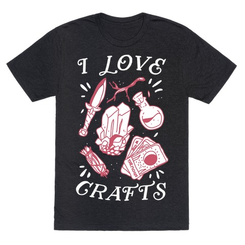 I Love (Witch) Crafts T-Shirt