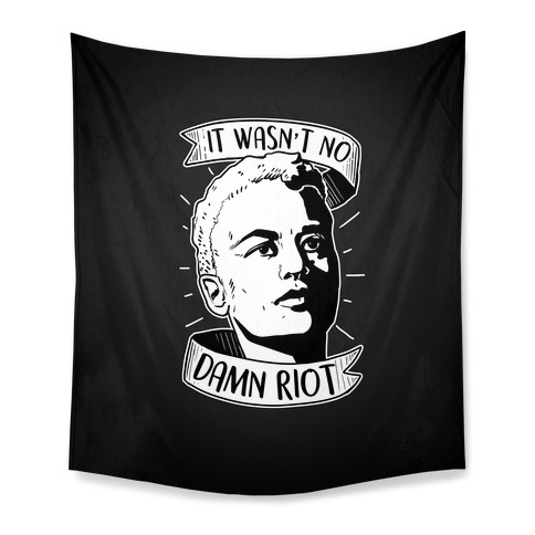 It Wasn't No Damn Riot ~ Storm DeLarverie Tapestry