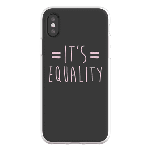 It's Equality Phone Flexi-Case