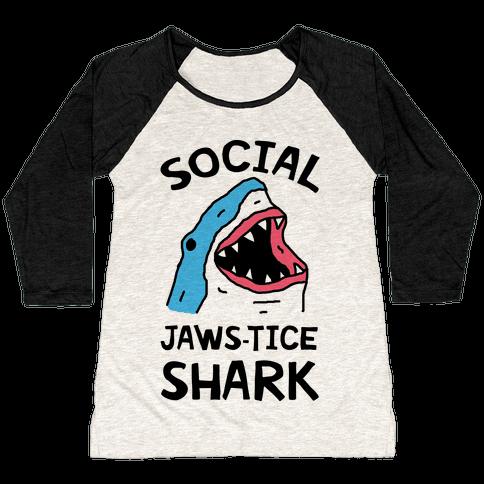 Social Jaws-tice Shark Baseball Tee