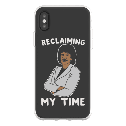 Reclaiming My Time Maxine Waters Phone Flexi-Case