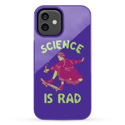 Science Is Rad (Marie Curie) Phone Case