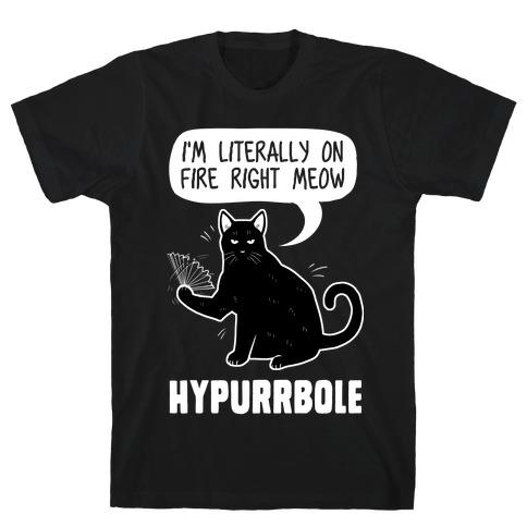 Hypurrbole T-Shirt