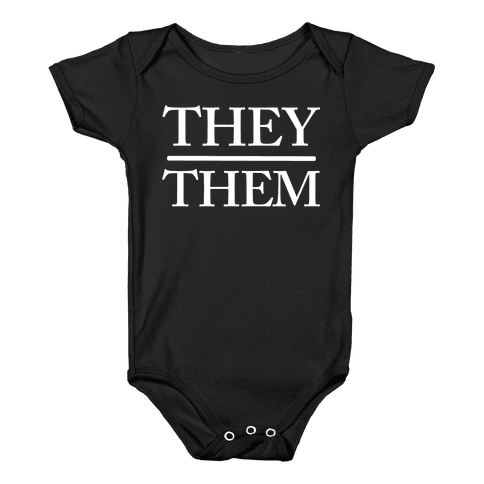 They/Them Pronouns Baby Onesy