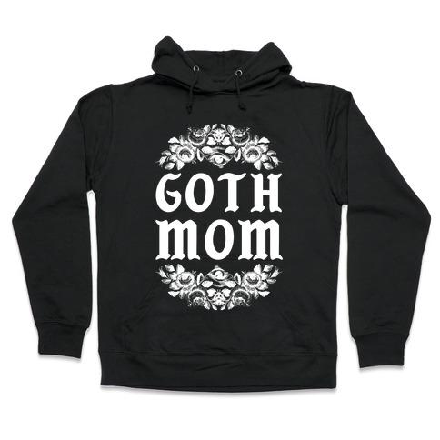 Goth Mom Hooded Sweatshirt