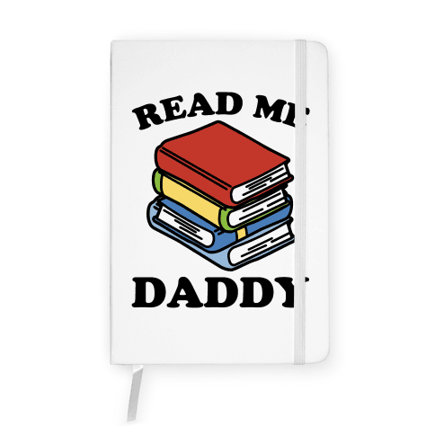 Read Me Daddy Book Parody Notebook