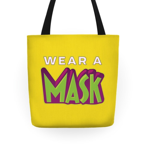 Wear a Mask Tote