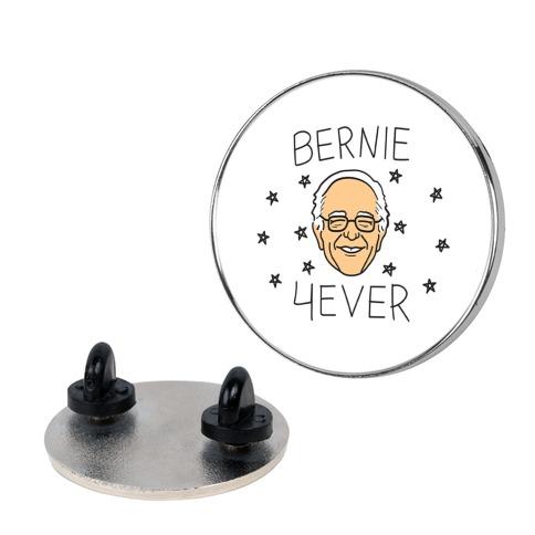 Bernie 4ever Pin