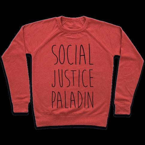 Social Justice Paladin Pullover