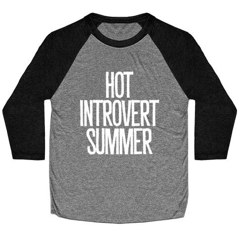 Hot Introvert Summer Baseball Tee