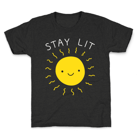 Stay Lit Sun Kids T-Shirt