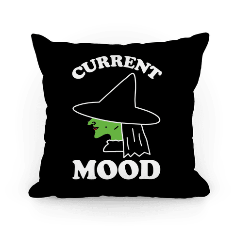 Current Mood Witch Pillow