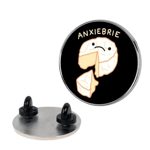 Anxie-brie Anxious Cheese Pin