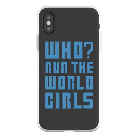 Who Run The World Girls Doctor Who Parody Phone Flexi-Case