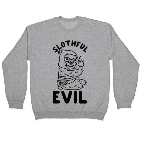 Slothful Evil Pullover