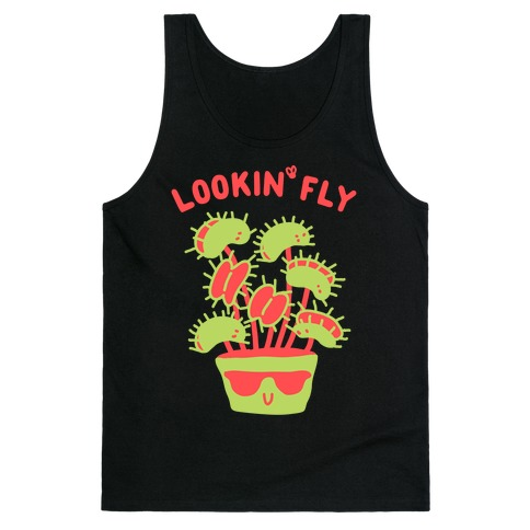 Looking Fly Tank Top