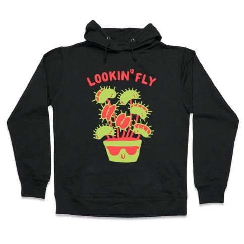 Looking Fly Hooded Sweatshirt