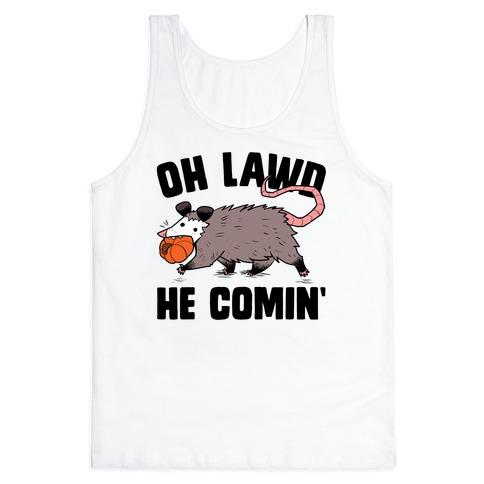 Oh Lawd He Comin' Pumpkin Possum Tank Top