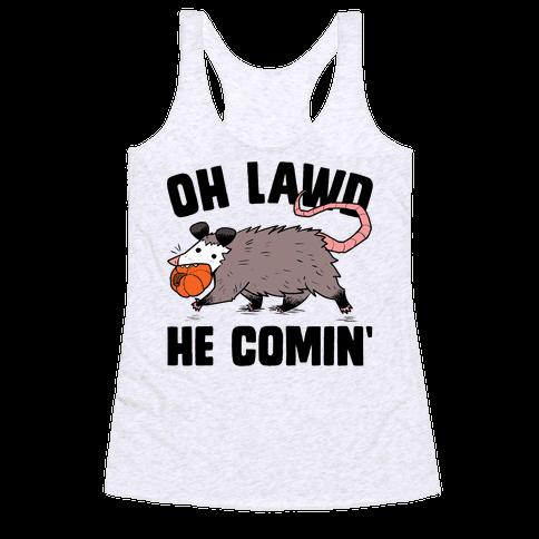 Oh Lawd He Comin' Pumpkin Possum Racerback Tank Top