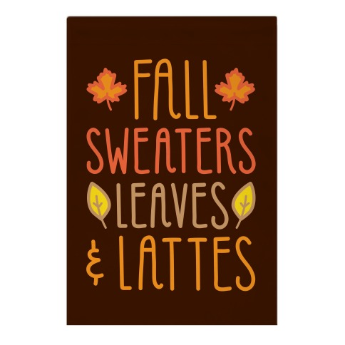 Fall Sweaters Leaves & Lattes Garden Flag
