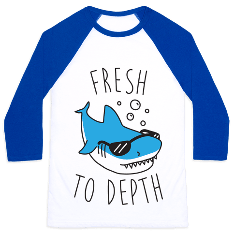 Fresh To Depth (CMYK) Baseball Tee