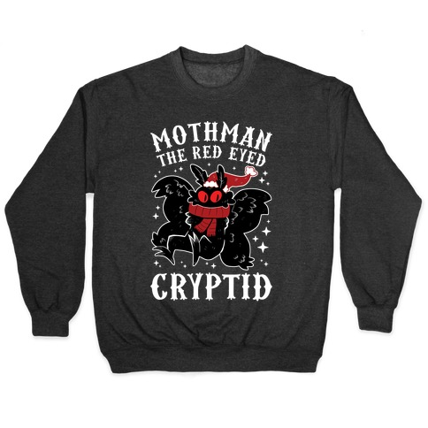 Mothman The Red Eyed Cryptid Pullover
