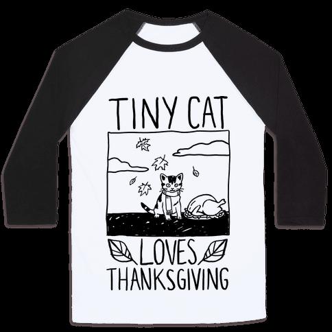Tiny Cat Loves Thanksgiving Baseball Tee