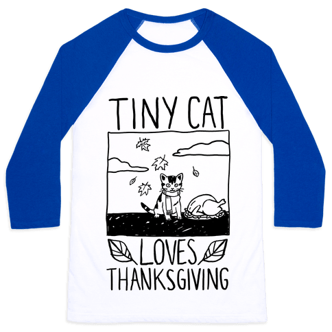 Tiny Cat Loves Thanksgiving Baseball Tee