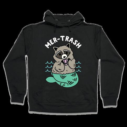 Mer-Trash Raccoon Hooded Sweatshirt