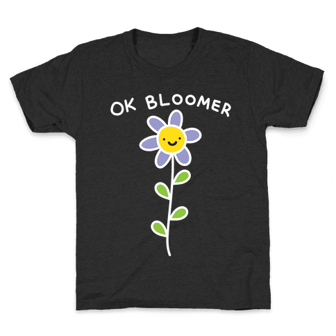 Ok Bloomer Flower Kids T-Shirt