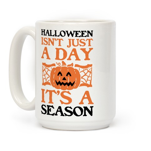 Halloween is a Season Coffee Mug