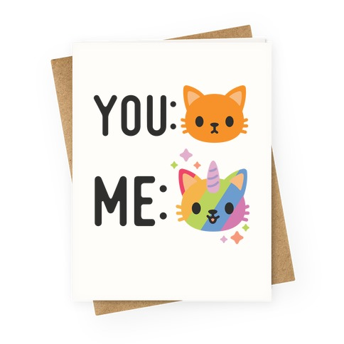 You Me Caticorn Greeting Card