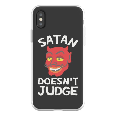 Satan Doesn't Judge Phone Flexi-Case