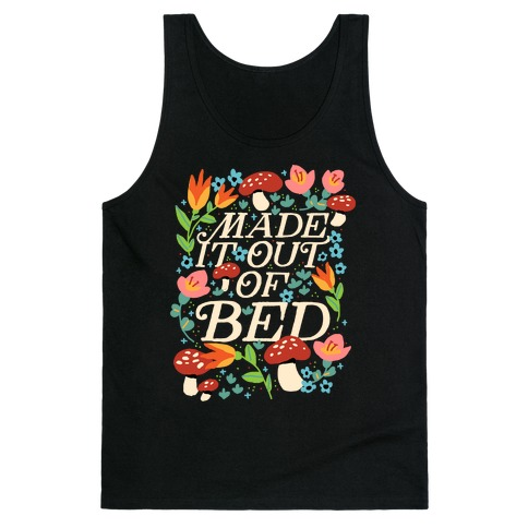 Made It Out Of Bed (Floral) Tank Top