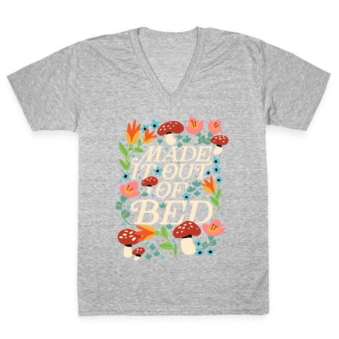 Made It Out Of Bed (Floral) V-Neck Tee Shirt