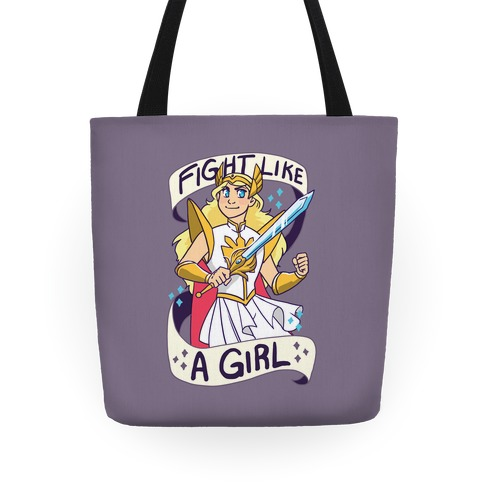 Fight Like a Girl - She-ra Tote