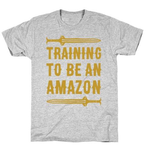 Training To Be An Amazon Parody T-Shirt